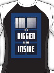 It's Bigger on the Inside T-Shirt