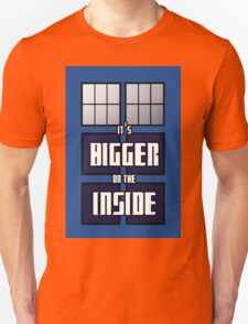 It's Bigger on the Inside Unisex T-Shirt