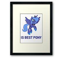 Princess Luna Is Best Pony - MLP FiM - Brony Framed Print