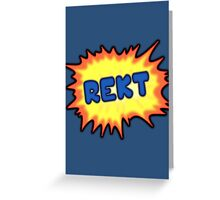 REKT [002] Greeting Card