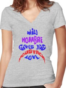 Wild Hombre Tee Women's Fitted V-Neck T-Shirt