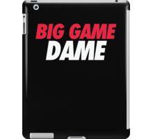 BIG GAME DAME  iPad Case/Skin
