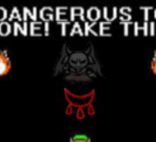 Take this its dangerous to go alone Binding of Isaac Spirit of the night Sticker