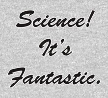 Science! Its fantastic! by ColaBoy