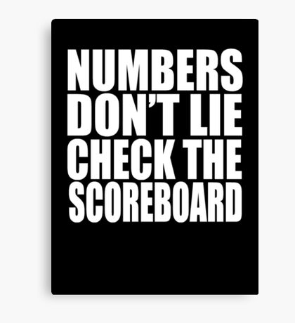 Jay-Z - NUMBERS DON'T LIE CHECK THE SCOREBOARD Canvas Print
