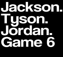 Jay-Z -- Tyson, Jackson, Jordan - game 6. by GoFalcon-Music
