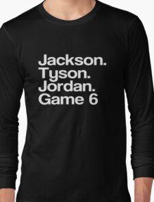 Jay-Z -- Tyson, Jackson, Jordan - game 6. Long Sleeve T-Shirt