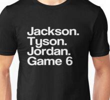 Jay-Z -- Tyson, Jackson, Jordan - game 6. Unisex T-Shirt