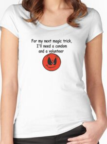 For my next Magic trick !!!!! Women's Fitted Scoop T-Shirt