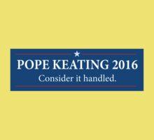 Pope - Keating 2016 / Scandal - Murder Campaign  Kids Tee