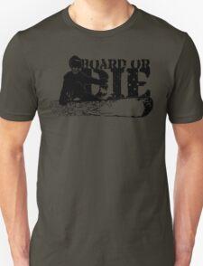 skeleboarder : board or die T-Shirt