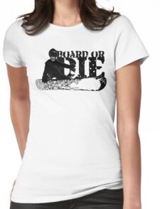 skeleboarder : board or die Womens Fitted T-Shirt