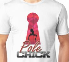 Pole Chick 2 Unisex T-Shirt