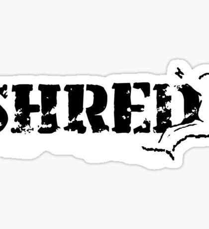 snowboard : shred Sticker