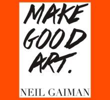 Make Good Art, Said Neil Gaiman Kids Clothes