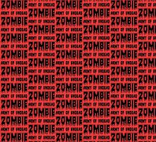 ZOMBIE ARMY OF UNDEAD by Zombie Ghetto by ZombieGhetto