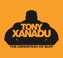 Tony Xanadu - The definition of Buff by Tony  Xanadu