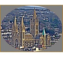 Where I Live The City of Truro. Photographic Print