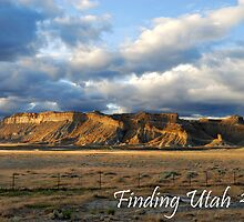 Finding Utah 2009 by J. D. Adsit
