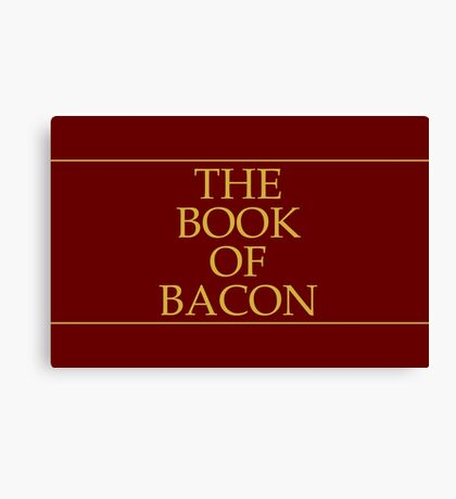The Book of Bacon Canvas Print
