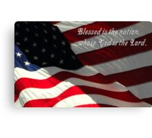 Blessed is the Nation, Whose God is the Lord Canvas Print