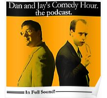 Dan And Jay's Comedy Hour. The Podcast. Poster