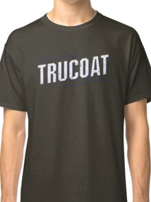 Jerry Lundegaard's TRUCOAT - Fargo, North Dakota  Classic T-Shirt