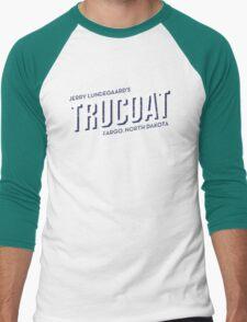 Jerry Lundegaard's TRUCOAT - Fargo, North Dakota  Men's Baseball ¾ T-Shirt