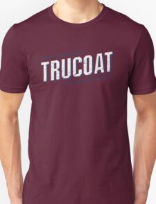 Jerry Lundegaard's TRUCOAT - Fargo, North Dakota  Unisex T-Shirt