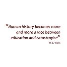 Race between education and... (Amazing Sayings) by gshapley