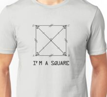 I'm a square Unisex T-Shirt