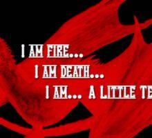 Smaug Fire Death Tea Humor Sticker