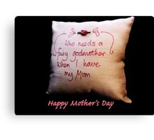 Fairy Godmother: Mother's Day Canvas Print