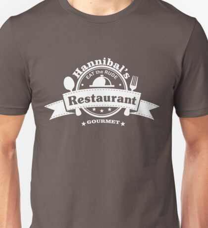 Hannibal Restaurant Unisex T-Shirt