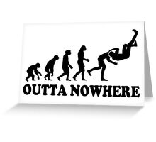 Evolution Outta Nowhere Greeting Card