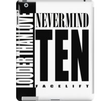 Nevermind Ten Facelift Louder than the Sound Grunge albums White version iPad Case/Skin