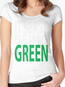 it's easy being green Women's Fitted Scoop T-Shirt