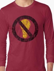 no incandescent bulbs Long Sleeve T-Shirt