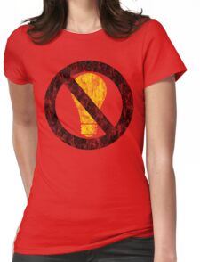 no incandescent bulbs Womens Fitted T-Shirt