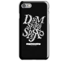Dum Spiro Spero iPhone Case/Skin