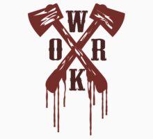 Work Bloody Hard T-Shirt