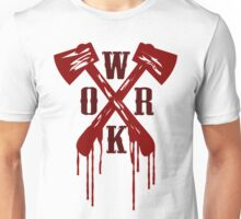 Work Bloody Hard Unisex T-Shirt