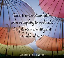 There is No Secret by Zenology Arts