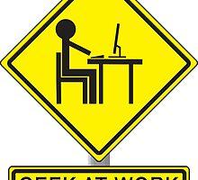 Geek At Work by Shatterproof88