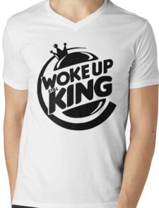 Woke Up Still King Mens V-Neck T-Shirt