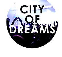City Of Dreams by teeshirts6