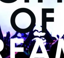 City Of Dreams Sticker