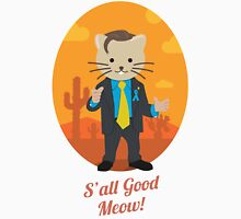 S'all Good Meow! T-Shirt