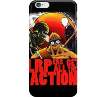 LRPers Get All The Action iPhone Case/Skin