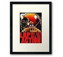 LRPers Get All The Action Framed Print